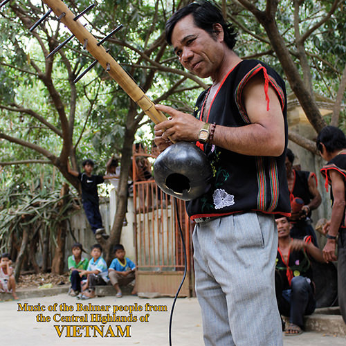 various - Music of the Bahnar People from the Central Highlands of Vietnam