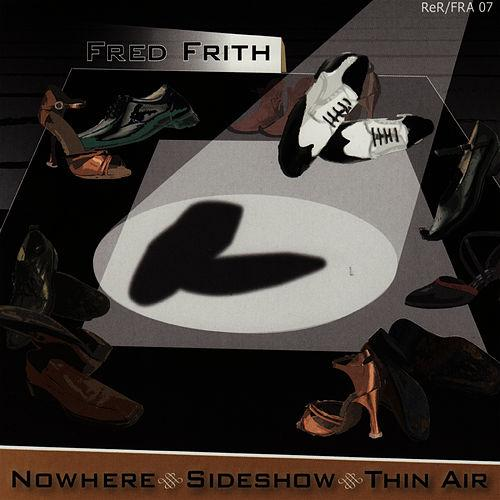 Nowhere Sideshow Thin Air