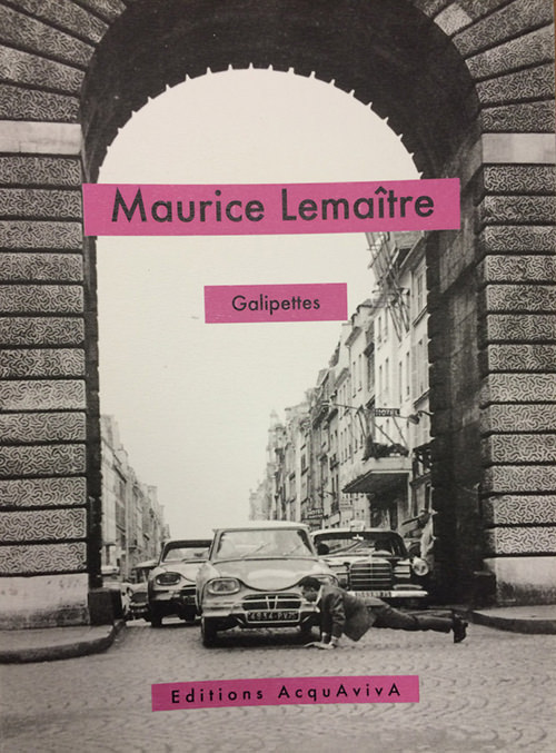 maurice lemaitre - Galipettes