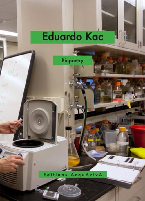 eduardo kac  - Biopoetry