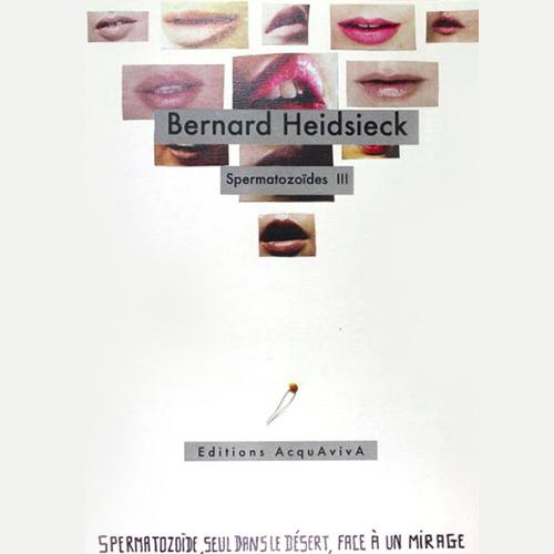 bernard heidsieck - Spermatozoides II