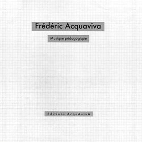frederic acquaviva - Musique Pédagogique
