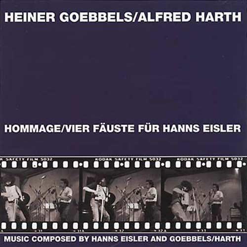 Hommage/Vier Fauste fur Hanns Eisler + Vom Sprengen des Gartens