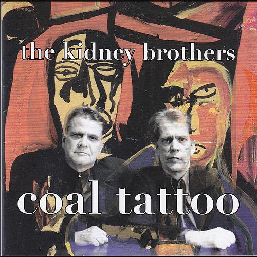 the kidney brothers - Coal Tattoo