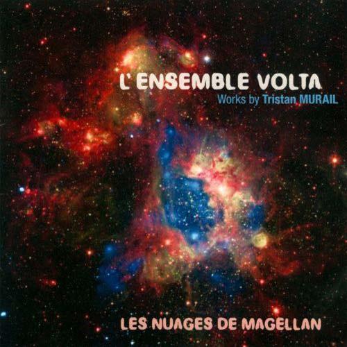 tristan murail - Nuages de Magellan