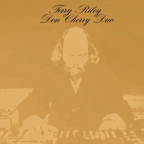 don cherry - terry riley - Terry Riley and Don Cherry Duo