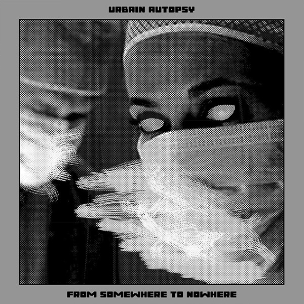 urbain autopsy - From Somewhere To Nowhere (black LP)
