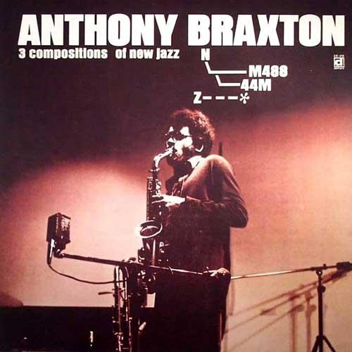 Anthony Braxton - For Trio