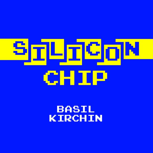 basil kirchin - Silicon Chip