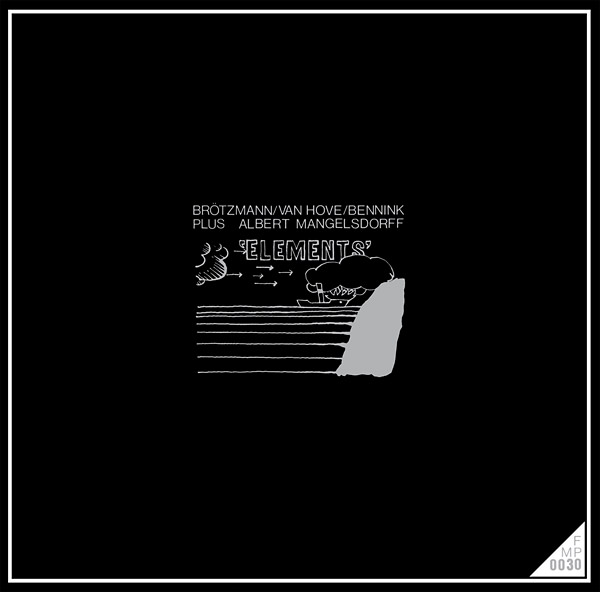 albert mangelsdorff - han bennink - fred van hove - peter brotzmann - Elements