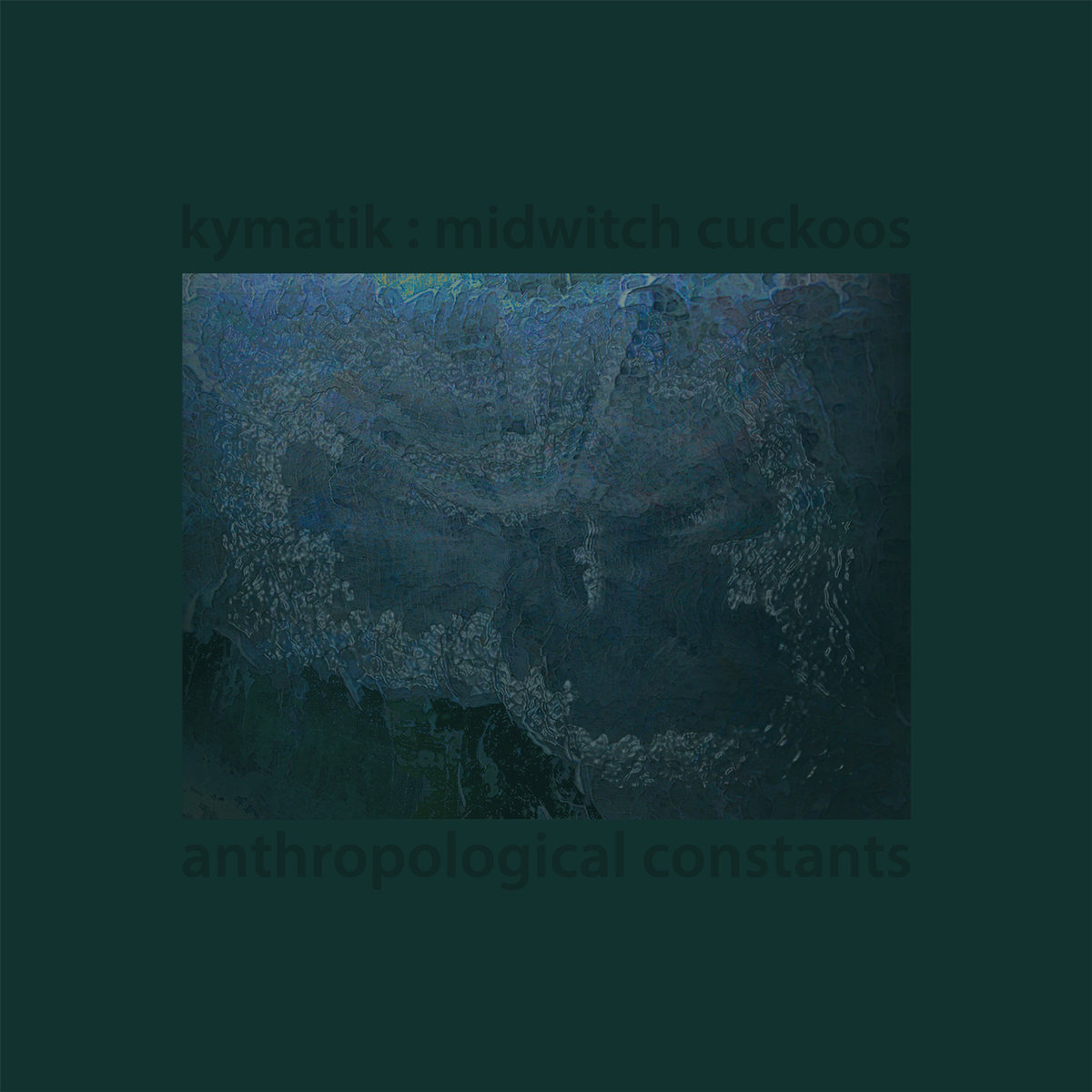 kymatik - Anthropological Constants