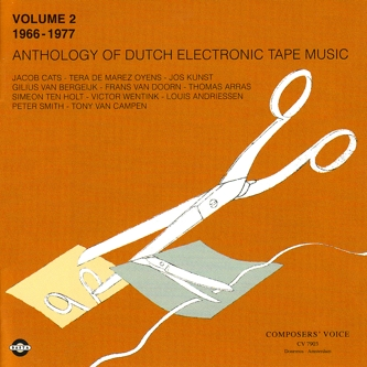 ANTHOLOGY OF DUTCH ELECTRONIC TAPE MUSIC: VOLUME 1 (1955-1966)