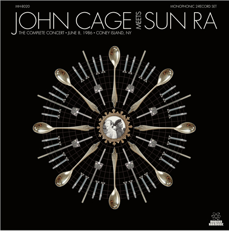 JOHN CAGE MEETS SUN RA: THE COMPLETE CONCERT