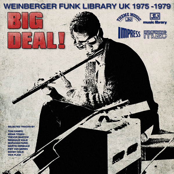 BIG DEAL! (WEINBERGER FUNK LIBRARY UK 1975-79)