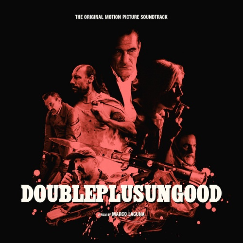 DOUBLEPLUSUNGOOD (OST LP)