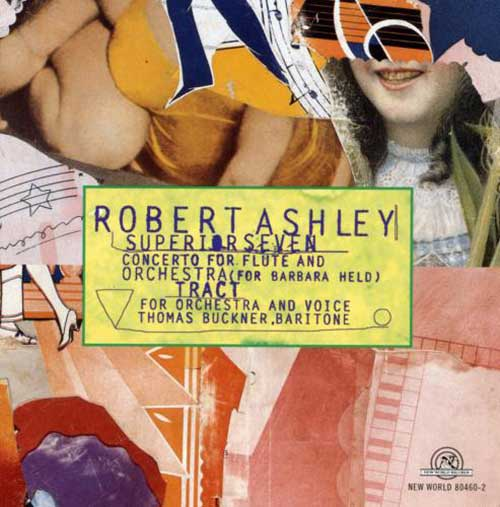 robert ashley - Superior Seven / Tract