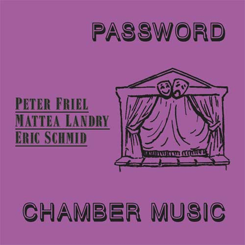 PASSWORD / CHAMBER MUSIC