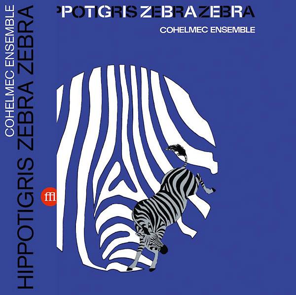 HIPPOTIGRIS ZEBRA ZEBRA (LP)