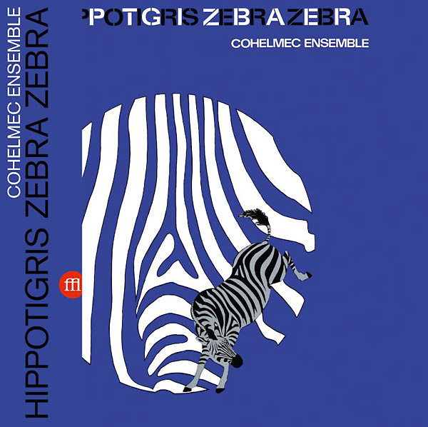 cohelmec ensemble - Hippotigris Zebra Zebra (Lp)