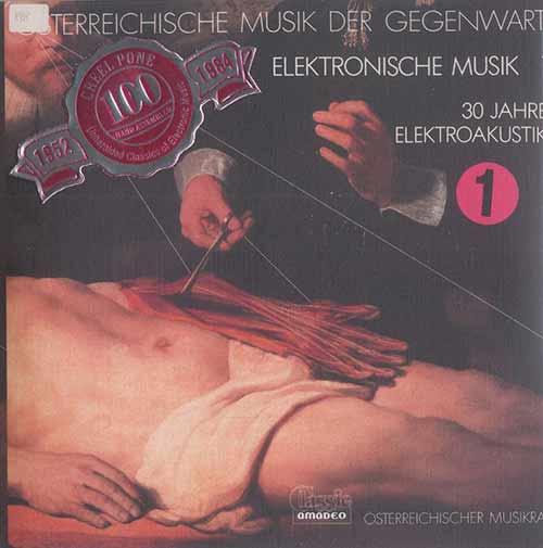 OSTERREICHISCHE MUSIK DER GEGENWART, ELEKTRONISCHE MUSIK 1-3