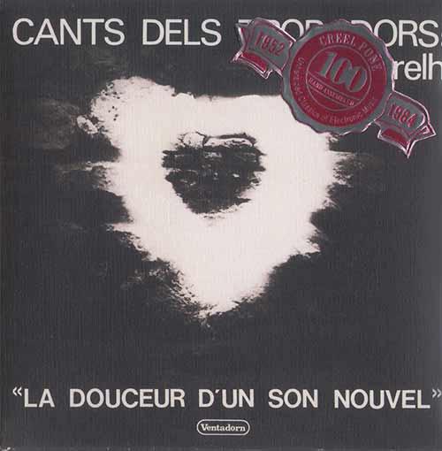 CANTS DEL TROBADORS: «La Doucer D'Un Son Nouvel»