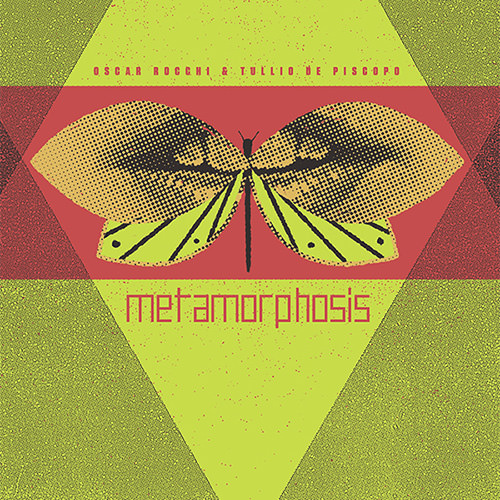 oscar rocchi - tullio de piscopo - Metamorphosis (coloured LP)