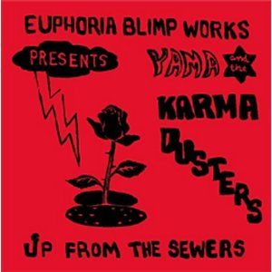 yama - karma dusters - Up From the Sewers