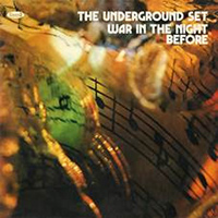 the underground set - War In The Night Before