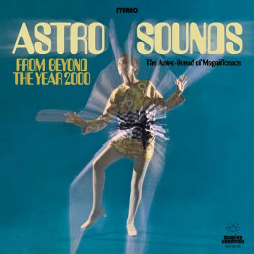 Astro Sounds - From Beyond The Year 2000