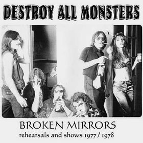 BROKEN MIRRORS: REHEARSALS AND SHOWS 1977/1978