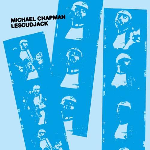 michael chapman - Lescudjack 10''