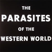 The Parasites Of The Western World