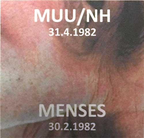 MUU/NH 31.4.1982 / MENSES 30.2.1982
