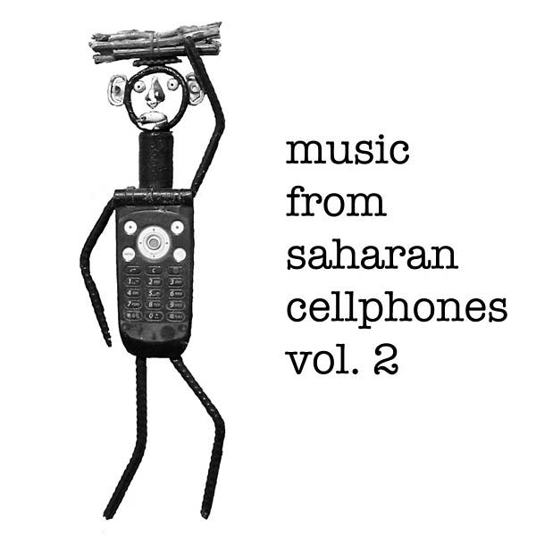 MUSIC FROM SAHARAN CELLPHONES VOL.2