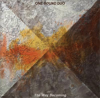 one sound duo - The way becoming