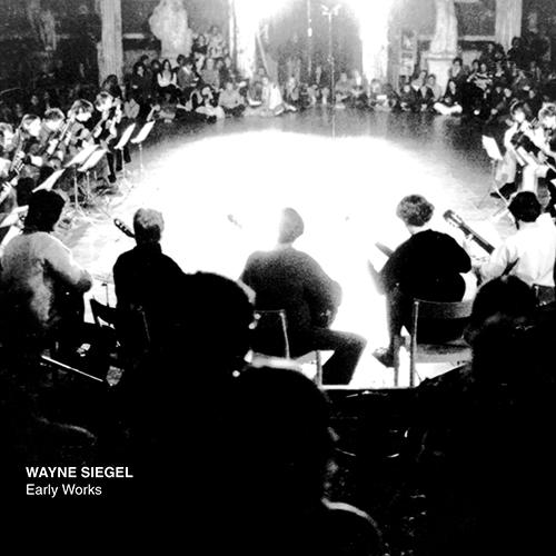 wayne siegel - Early Works