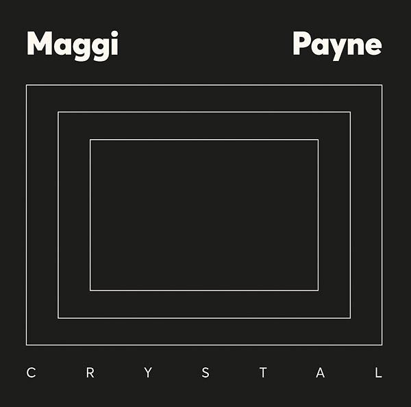 maggi payne - Crystal