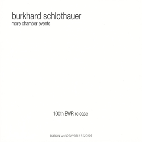 burkhard schlothauer - More Chamber Events