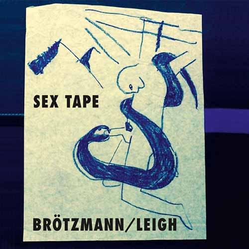 heather leigh  - peter brotzmann - Sex Tape