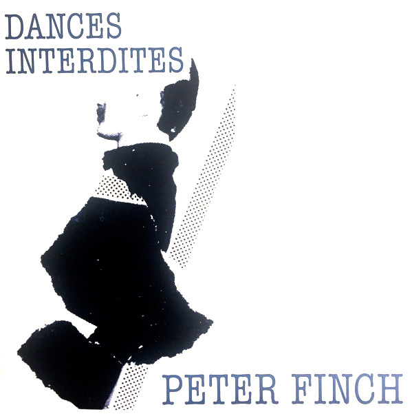 peter finch - Dances Interdites (Lp)