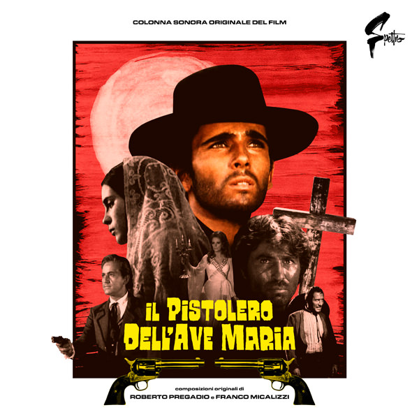 IL PISTOLERO DELL'AVE MARIA (COLOURED VINYL EDITION)