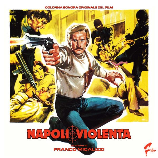 Napoli Violenta (Coloured Vinyl Edition)