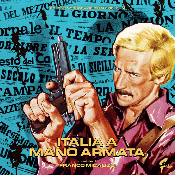 Italia a Mano Armata (Coloured Vinyl Edition)