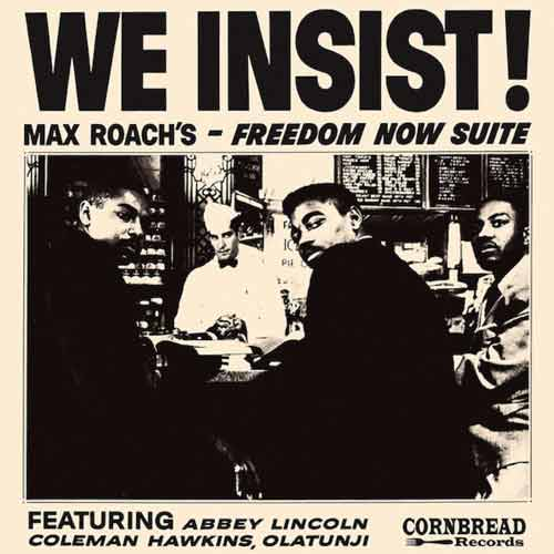 WE INSIST! MAX ROACH'S FREEDOM NOW SUITE (LP)