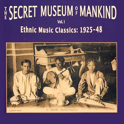 THE SECRET MUSEUM OF MANKIND VOL. I