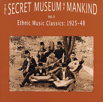 THE SECRET MUSEUM OF MANKIND VOL. II
