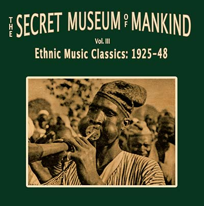 various - The Secret Museum Of Mankind Vol. III