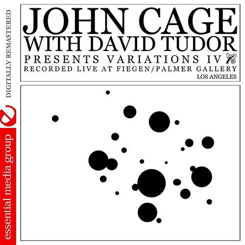 john cage - david tudor - Variations IV, Vol. I