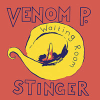 venom p. stinger - Waiting Room