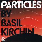 basil kirchin - Particles